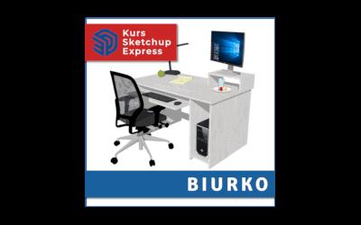 Kurs Sketchup Express – Biurko